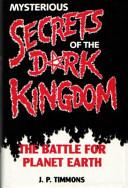 Mysterious Secrets of the Dark Kingdom