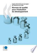 Lignes directrices et ouvrages de référence du CAD Normes de qualité pour l'évaluation du développement