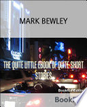 THE QUITE LITTLE EBOOK OF QUITE SHORT STORIES