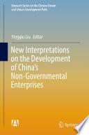 New Interpretations on the Development of China   s Non Governmental Enterprises