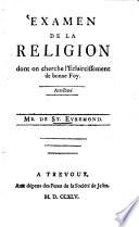 Examen de la religion dont on cherche l'éclaircissement de bonne foy