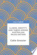 Illness, Identity, and Taboo among Australian Paleo Dieters
