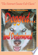 Dogged   and Determined