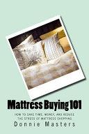 Mattress Buying 101