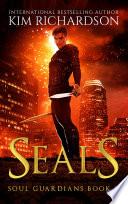 Seals  Soul Guardians Book 8