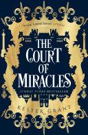 The Court of Miracles  The Court of Miracles Trilogy  Book 1  Book PDF