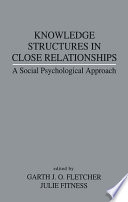 Knowledge Structures in Close Relationships