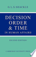 Decision Order and Time in Human Affairs And The Factors That Influence That Decision