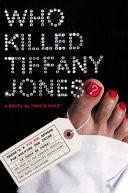 Who Killed Tiffany Jones