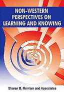 Non Western Perspectives on Learning and Knowing