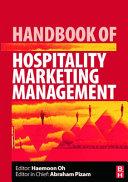 Handbook of Hospitality Marketing Management Mainstream Hospitality Marketing Research Topics And Set