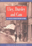 Uley, Dursley and Cam in Old Photographs