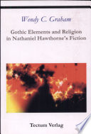 Gothic Elements and Religion in Nathaniel Hawthorne s Fiction
