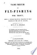 Vade Mecum Of Fly Fishing For Trout book