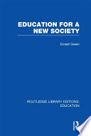 Education For A New Society  RLE Edu L Sociology of Education