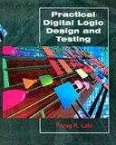 Practical Digital Logic Design And Testing