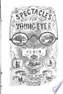 Spectacles for Young Eyes  Pekin