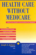 Book Health Care Without Medicare