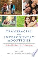 Transracial and Intercountry Adoptions