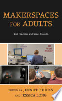 Makerspaces For Adults