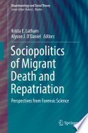 Sociopolitics of Migrant Death and Repatriation