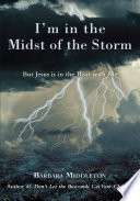I m in the Midst of the Storm