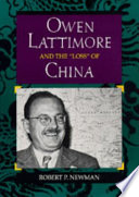 Owen Lattimore and the  loss  of China