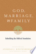 God  Marriage  and Family  Second Edition