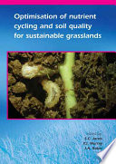 Optimisation of Nutrient Cycling and Soil Quality for Sustainable Grasslands
