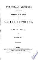 Periodical Accounts Relating To The Missions Of The Church Of The United Brethren Established Among The Heathen : ...