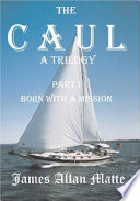 The Caul  a Trilogy