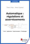 Automatique   r  gulations et asservissements   Cours   Applications   Exp  rimentations   Prototypages  Coll  Automatique et productique