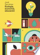 Ecolog A Econom A Educaci N