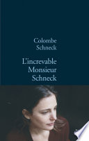 L increvable Monsieur Schneck