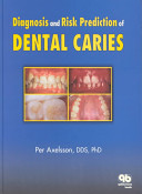 Diagnosis and Risk Prediction of Dental Caries