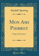 Mon Ami Pierrot Much For The Lighter Aspects Of His Tradition