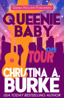 Queenie Baby: On Tour