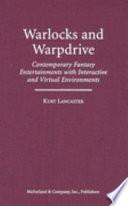 Warlocks and Warpdrive