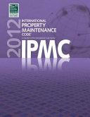 2012 International Property Maintenance Code