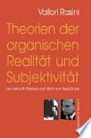 Theorien der organischen Realität und Subjektivität bei Helmuth Plessner und Viktor von Weizsäcker