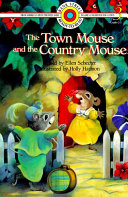 The Town Mouse and the Country Mouse Each Other They Find They