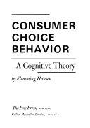 Consumer choice behavior  a cognitive theory