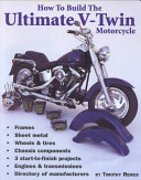 How to Build the Ultimate V Twin Motorcycle