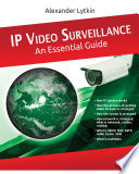 IP Video Surveillance. An Essential Guide.