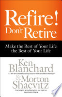 Refire  Don t Retire