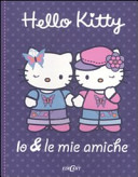 Io e le mie amiche. Hello Kitty