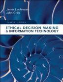 Ethical Decision Making And Information Technology