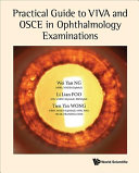 Practical Guide to Viva and OSCE in the Ophthalmology Examinations