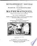 Developpement noveau de la Partie elementaire des Mathematiques