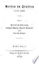 Reisen in Italien seit 1822  von F  Thiersch  L  Schorn  E  Gerhardt und L  von Klenze